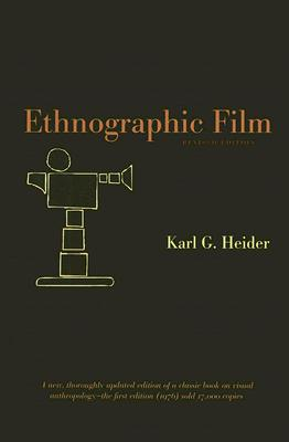 Ethnographic Film By Heider, Karl G.