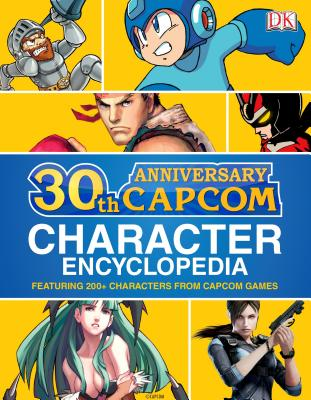 Capcom 30th Anniversary Character Encyclopedia By BradyGames